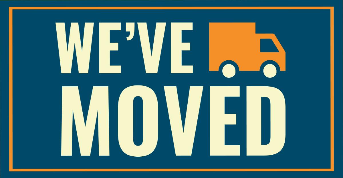 We've Moved Sign